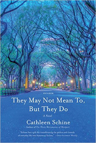 They May Not Mean To, But They Do, by author Cathleen Schine