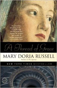 A Thread of Grace, by author Mary Doria Russell