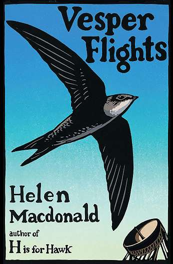 Vesper Flights, by author Helen Macdonald