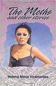 The Moths and Other Stories, by author Helena Maria Viramontes