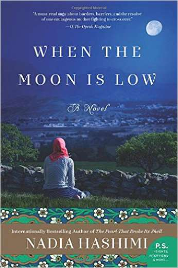 When The MoonIis Low, by author Nadia Hashimi