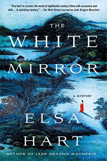 White Mirror, by author Elsa Hart