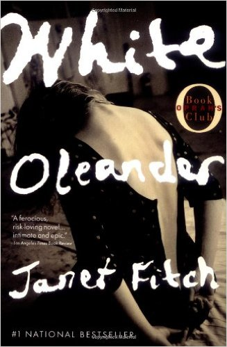 White Oleander, by author Janet Fitch