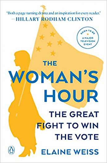 The Woman's Hour, by author Elaine Weiss