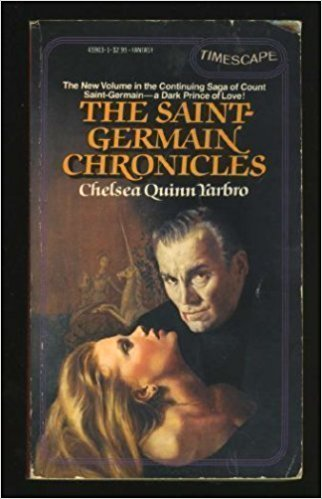 The Saint Germain Chronicles, by author Chelsea Quinn Yarbro